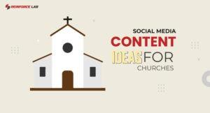social media content ideas for churches, Christian church marketing